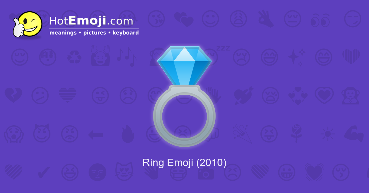 💍 Ring Emoji Meaning with Pictures: from A to Z
