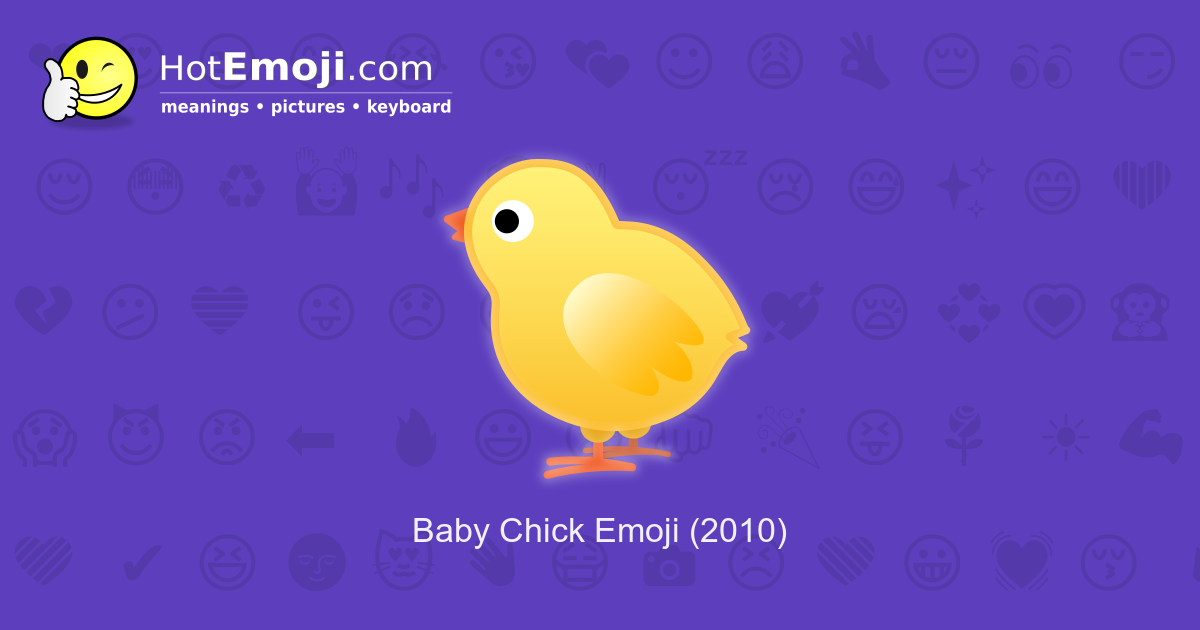 baby chick emoji meaning with pictures from a to z