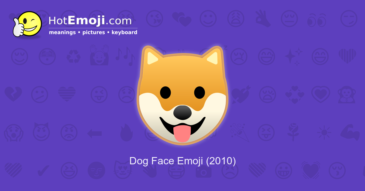🐶 Dog Face Emoji Meaning with Pictures: from A to Z
