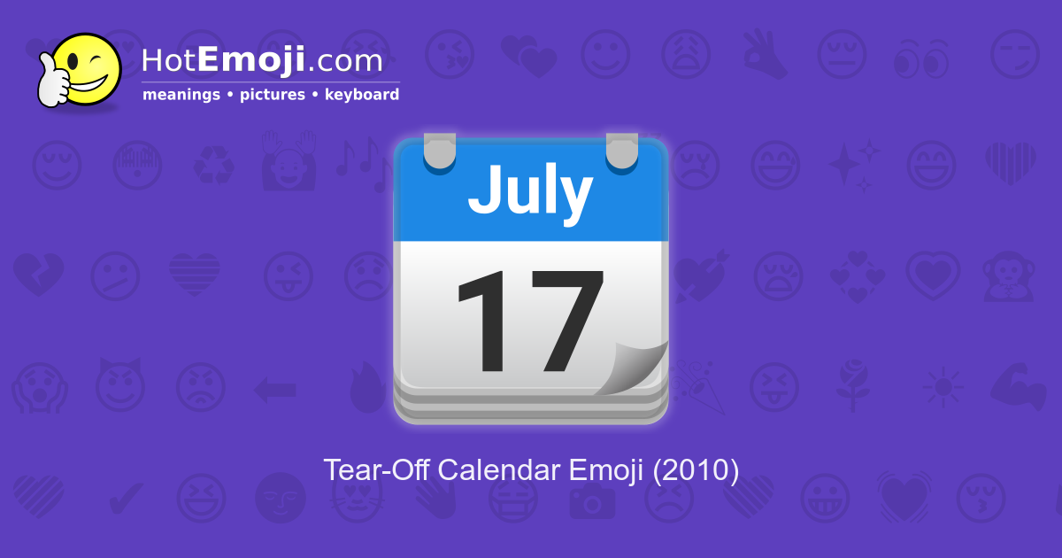 Emoji Calendario Png.Tear Off Calendar Emoji Meaning With Pictures From A To Z