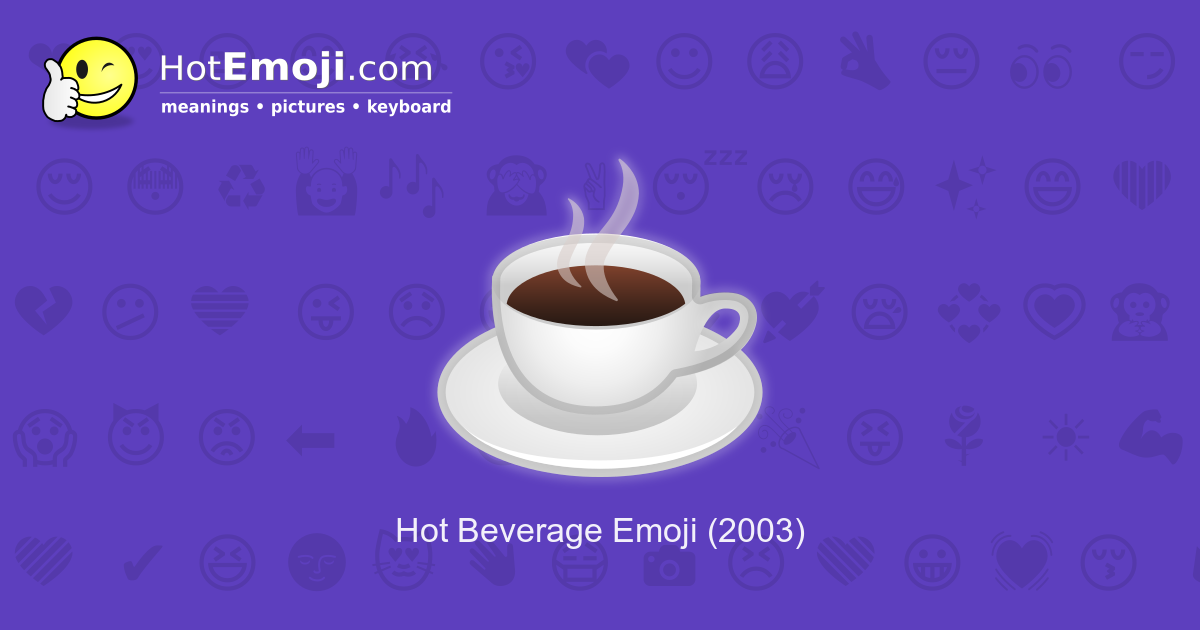 coffee emoji meaning with pictures  from a to z