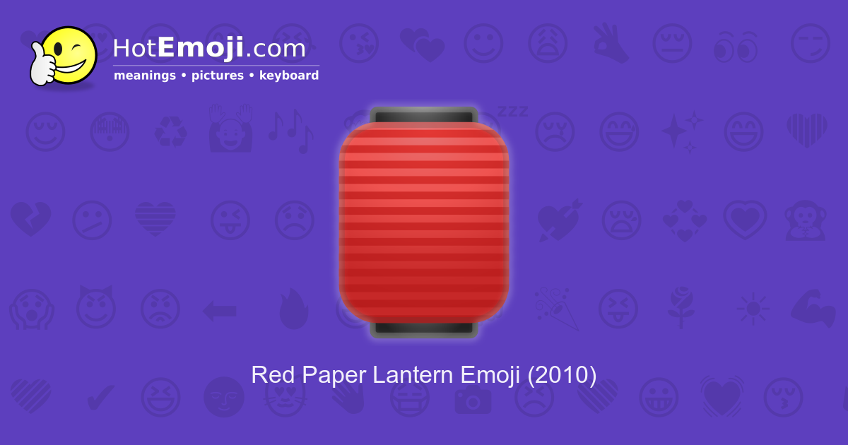 Red Paper Lantern Emoji Meaning With Pictures: From A To Z