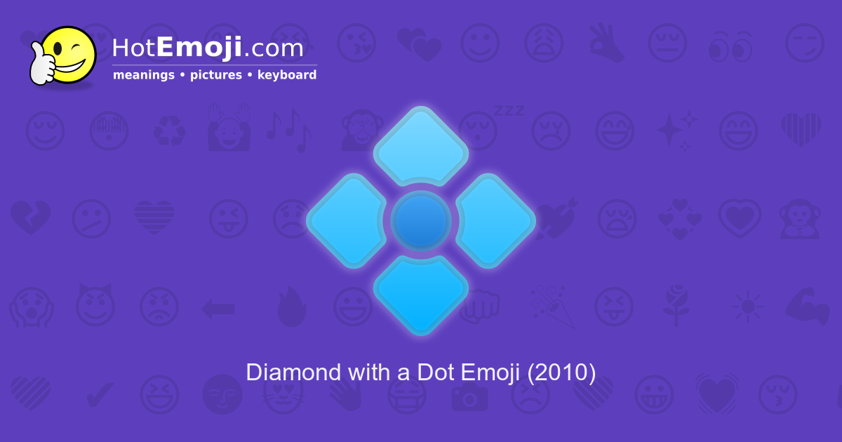 Diamond with a Dot Emoji Meaning with Pictures: from A to Z Symbols Copy And Paste Dot