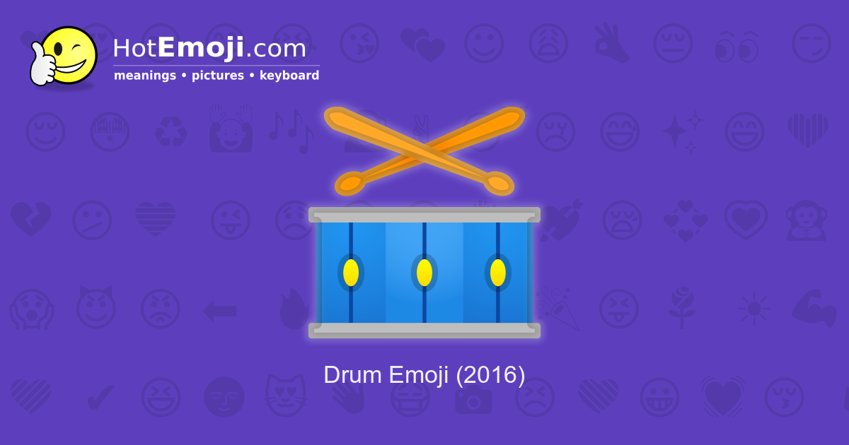 Drum Emoji Meaning With Pictures From A To Z Activity, sound, drum, djembe, drumhead, drumming. drum emoji meaning with pictures