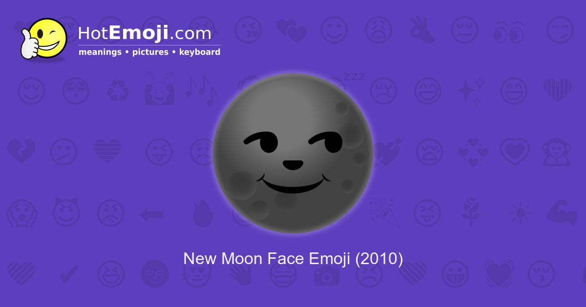 🌚 Moon Emoji Meaning with Pictures: from A to Z