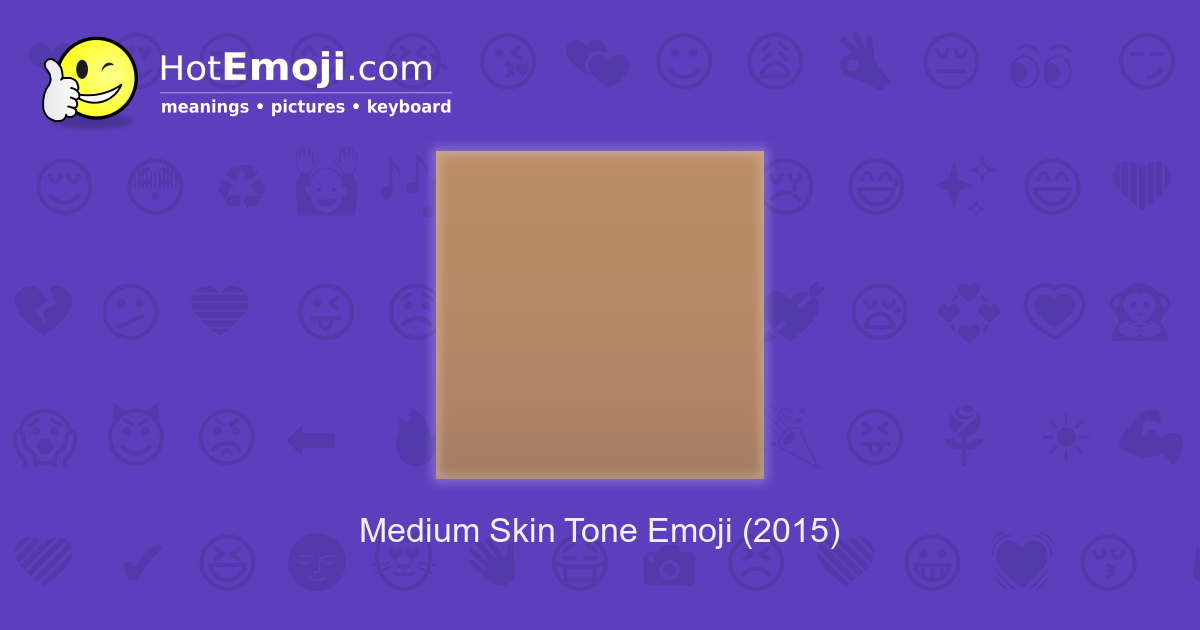 Medium Skin Tone Meaning with Pictures: from A to Z