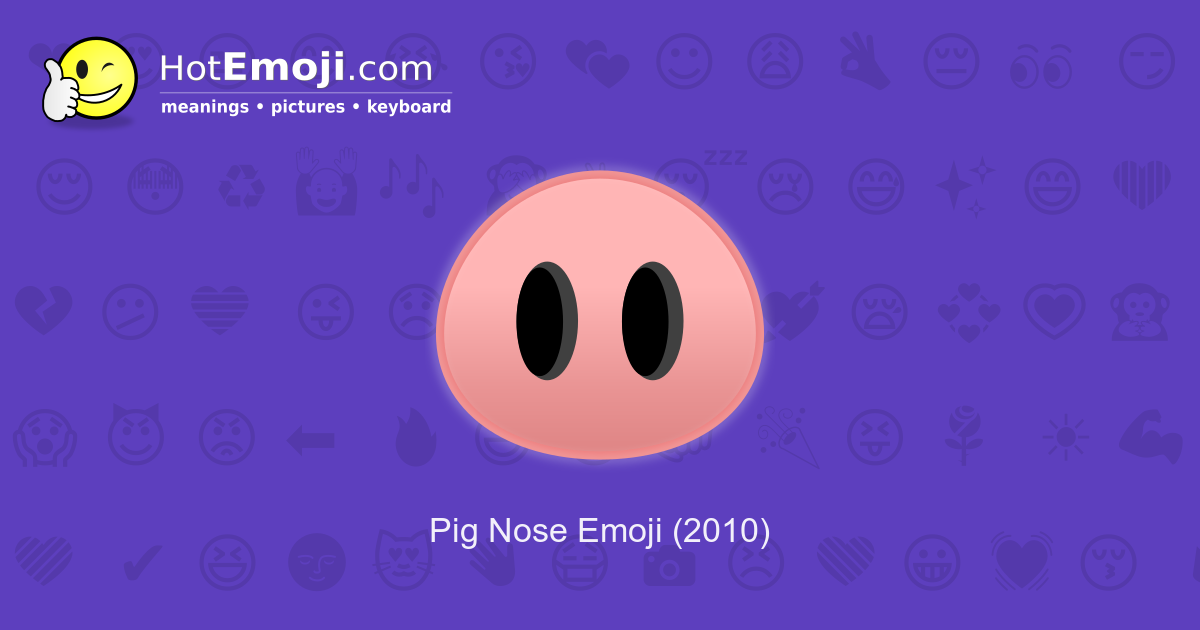 pig nose emoji meaning with pictures  from a to z
