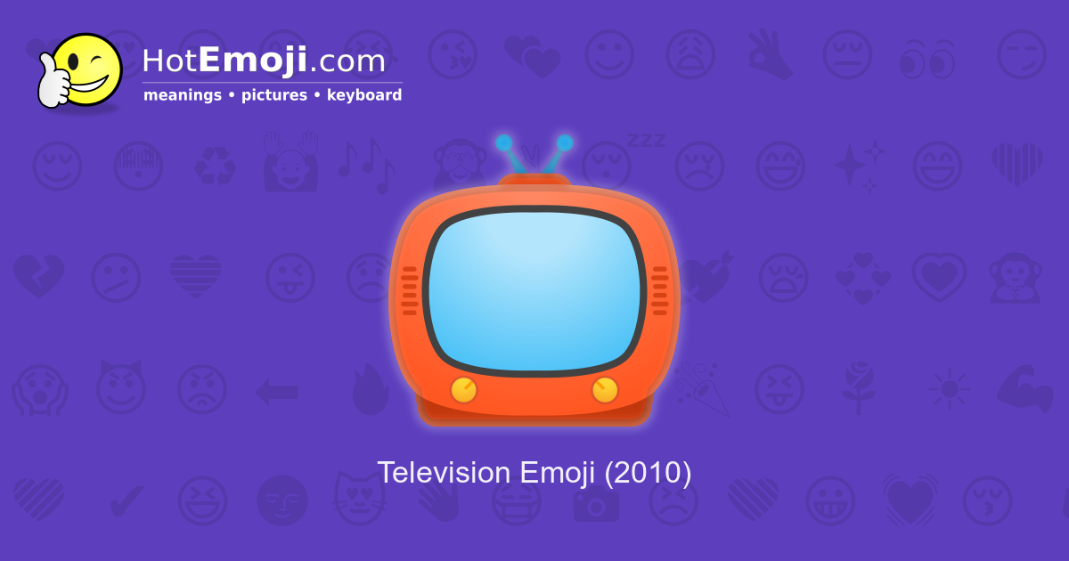 television emoji meaning with pictures from a to z