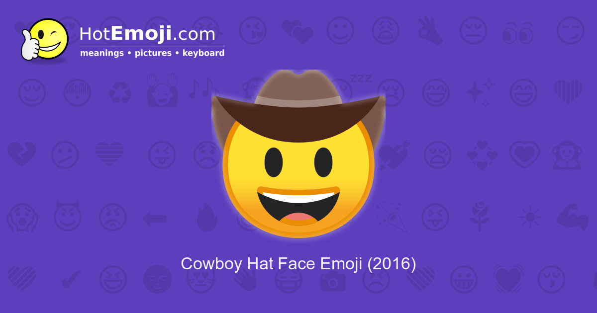 Cowboy Hat Emoji Meaning - All About Cow Photos