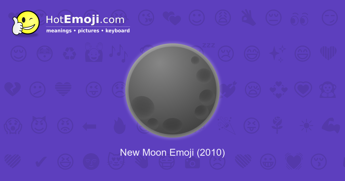 new moon emoji meaning with pictures  from a to z