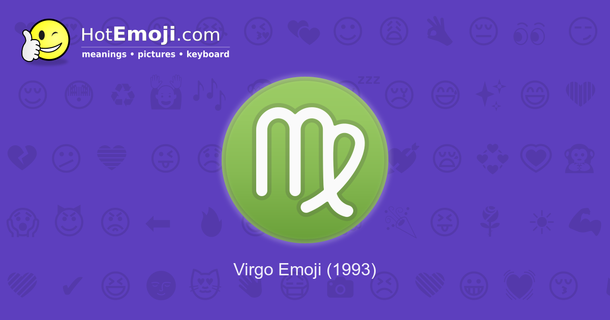♍ Virgo Emoji Meaning with Pictures: from A to Z