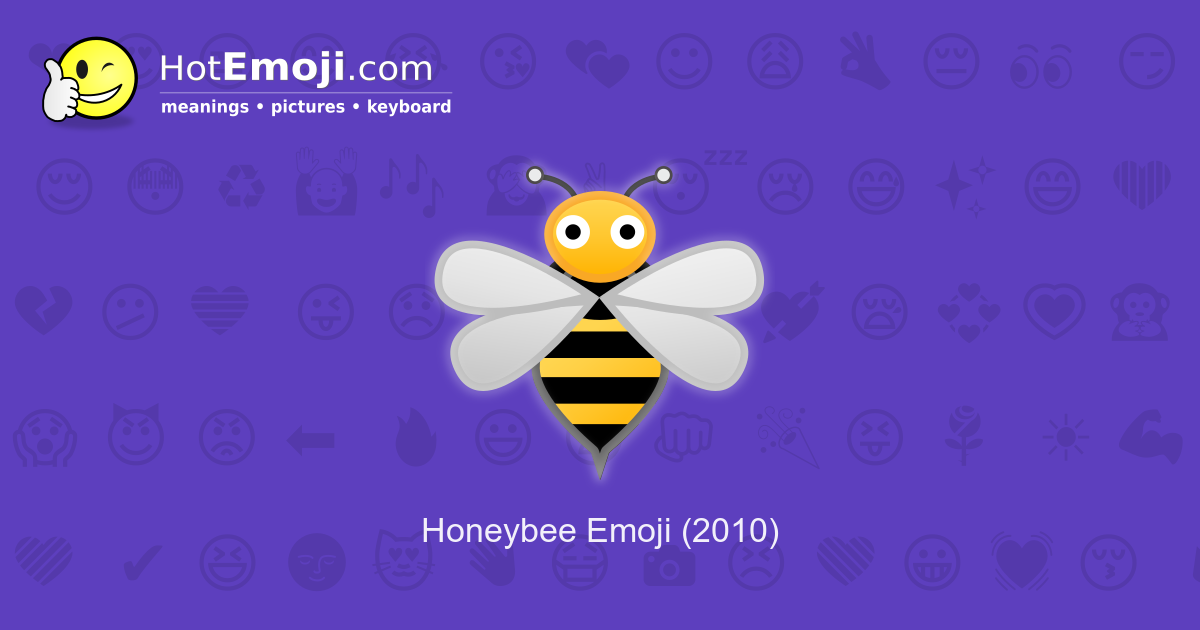🐝 Bee Emoji Meaning with Pictures: from A to Z