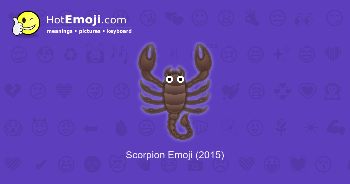 🦂 Scorpion Emoji Meaning with Pictures: from A to Z