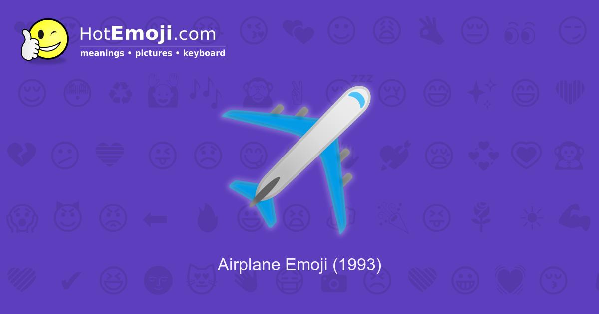 Flag Airplane Emoji ️ Airplane Em...