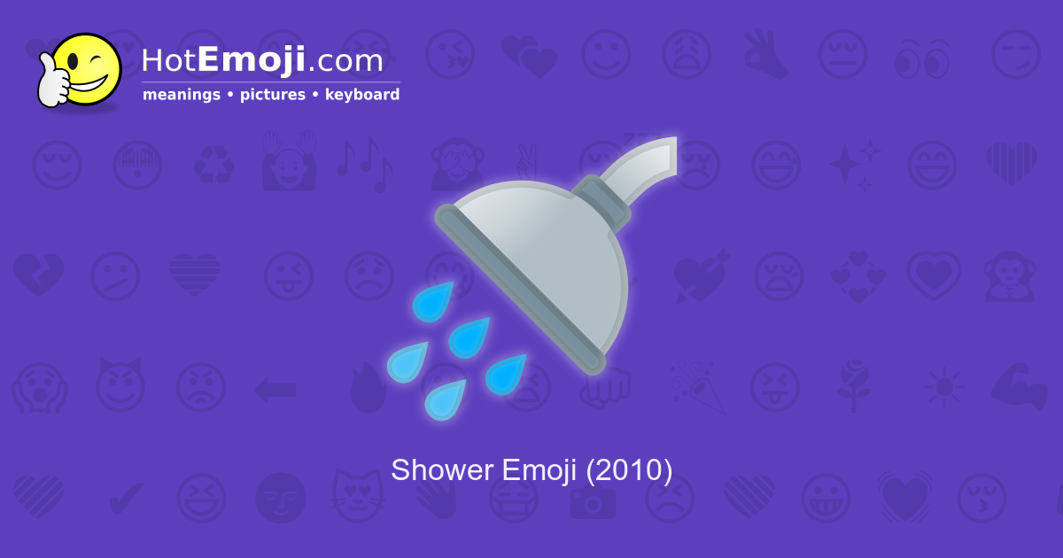 🚿 Shower Emoji Meaning with Pictures: from A to Z