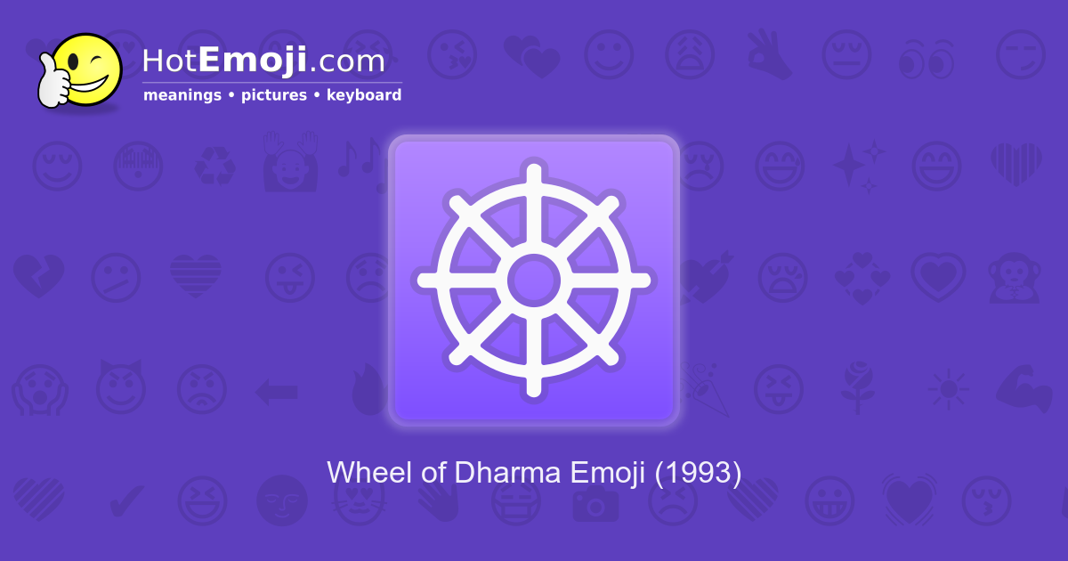 Wheel Of Dharma Emoji Meaning With Pictures From A To Z