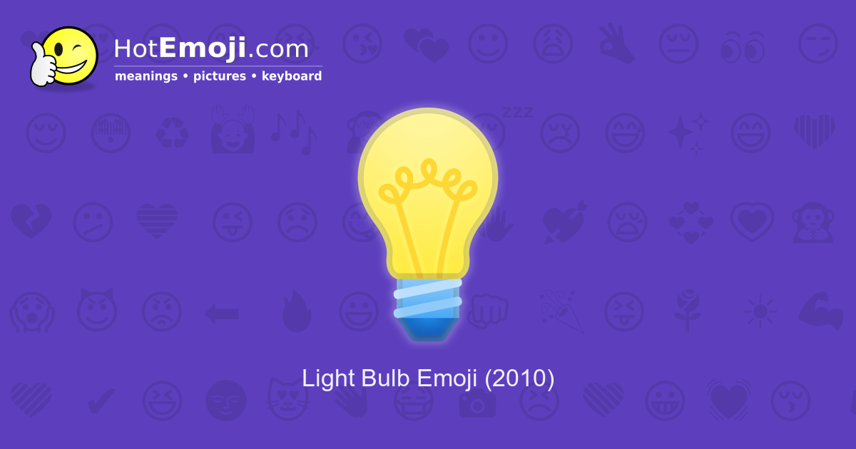 Light Bulb Emoji Meaning with Pictures: from A to Z Sun And Light Bulb Emoji