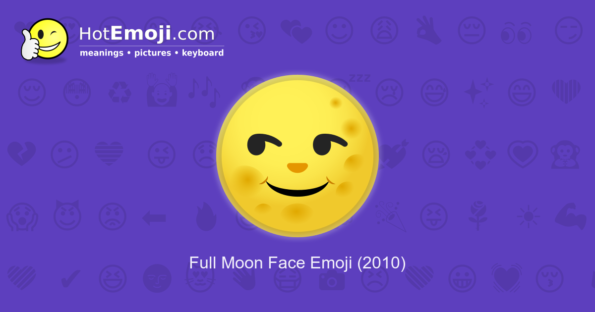 full moon face emoji meaning with pictures  from a to z