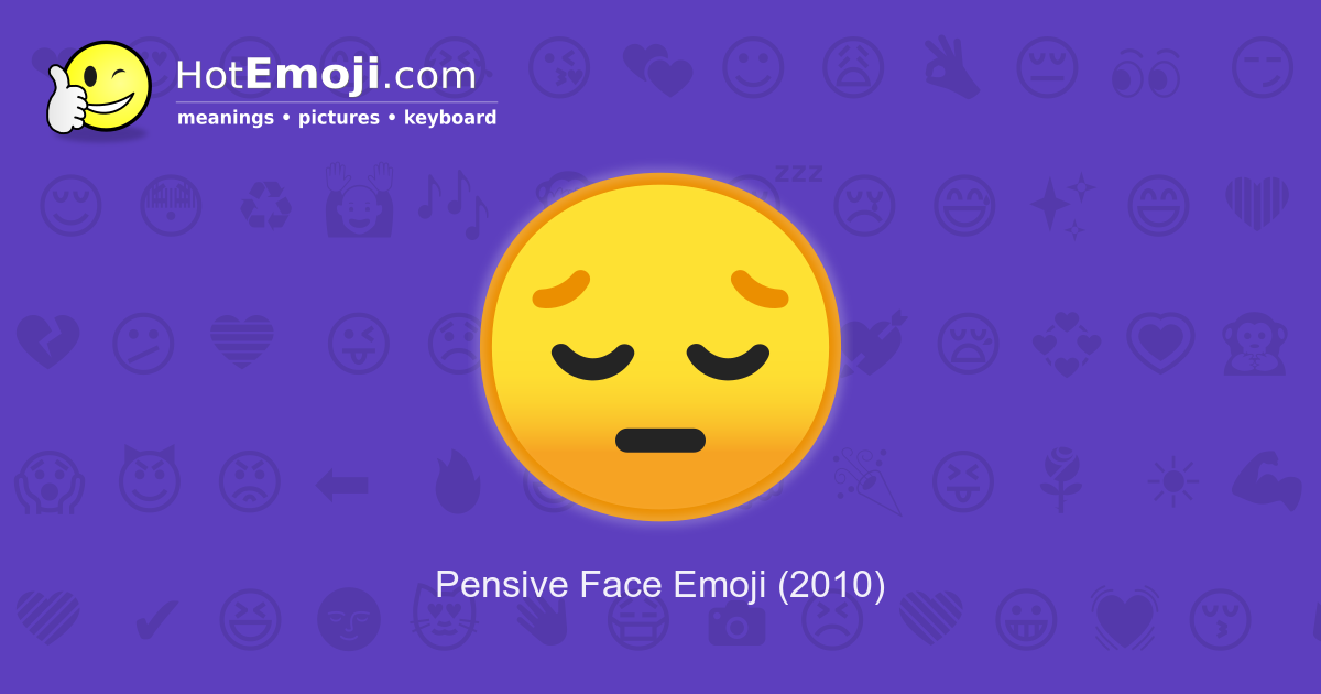 pensive face emoji meaning with pictures  from a to z