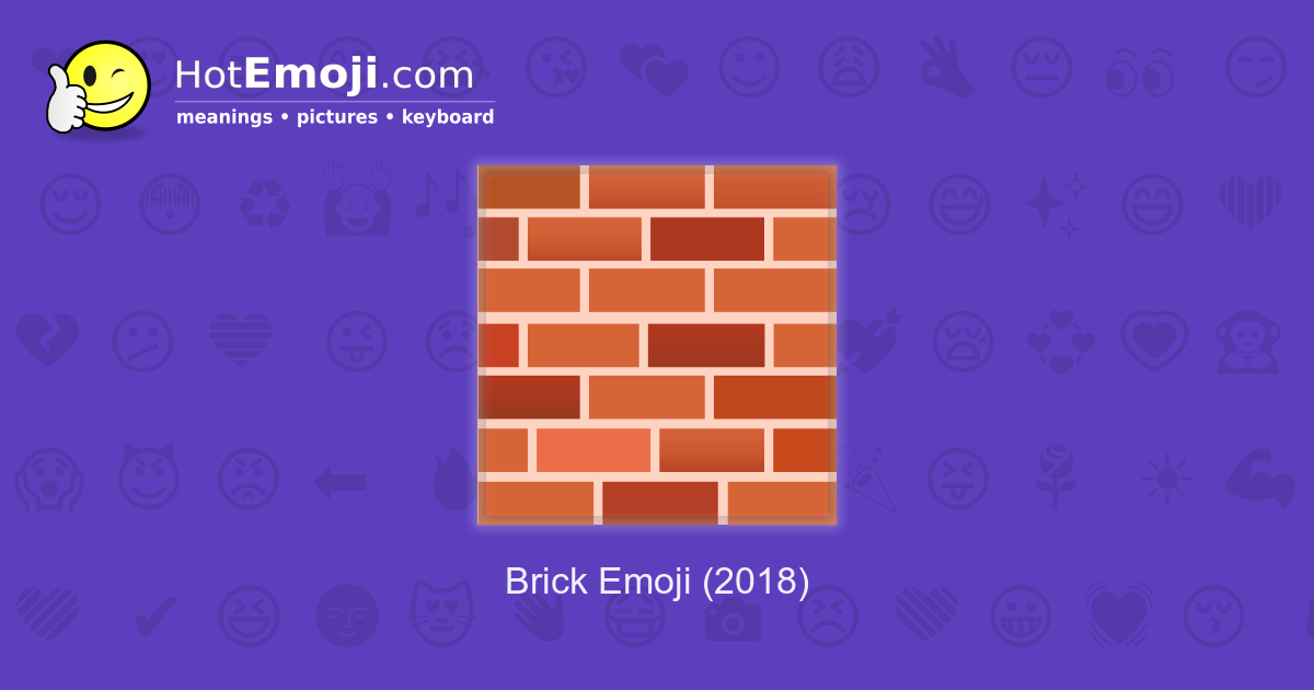 brick emoji meaning with pictures from a to z