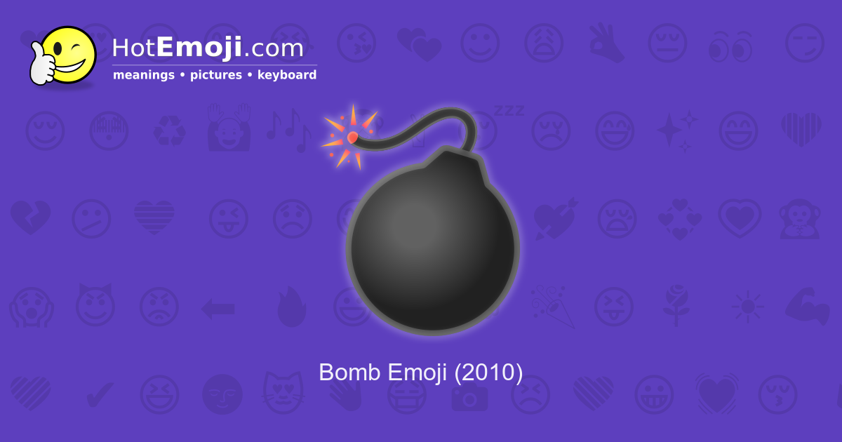 Bomb Emoji Meaning with Pictures: from A to Z