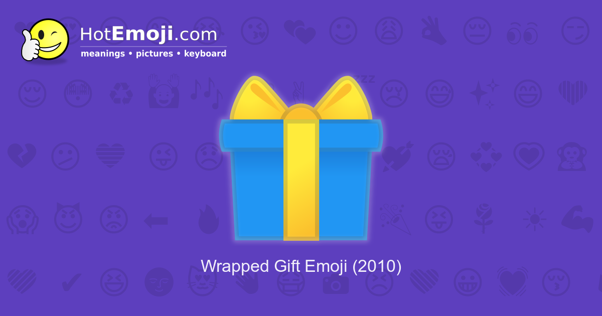 Wrapped Gift Emoji Meaning With Pictures From A To Z