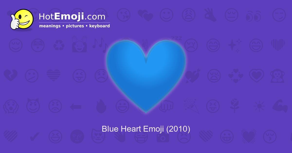 Blue Heart Emoji Meaning With Pictures From A To Z