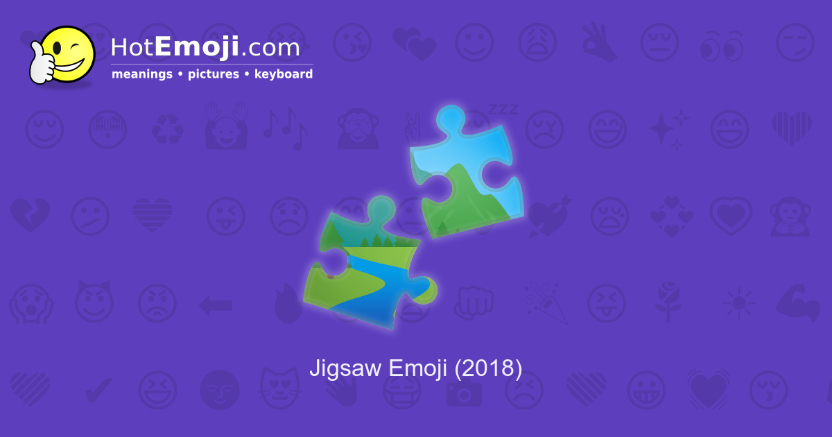 Jigsaw Emoji Meaning With Pictures From A To Z