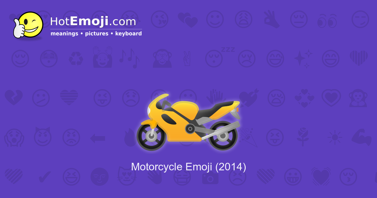 ufe0f motorcycle emoji meaning with pictures  from a to z